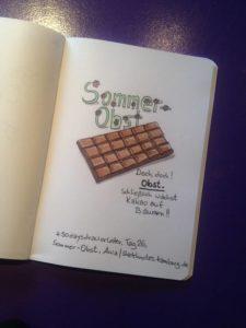 Tag 26, Sommerobst. Eine Tafel Schokolade, denn Kakao wächst auf Bäumen und ist deshalb OBST.Zeichnung und Foto: Ania Groß